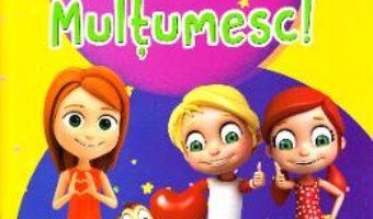 Cartea Multumesc! – Alina Pertea (download, pret, reducere)
