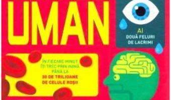 Cartea 100 de lucruri despre corpul uman – Alex Frith, Minna Lacey (download, pret, reducere)