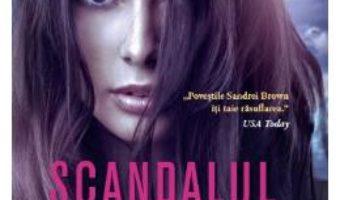 Cartea Scandalul – Sandra Brown (download, pret, reducere)