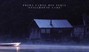 Cartea Refugiul de la Stillhouse Lake – Rachel Caine (download, pret, reducere)