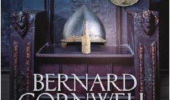 Cartea Tronul gol – Bernard Cornwell (download, pret, reducere)