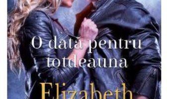 Cartea O data pentru totdeauna – Elizabeth Hoyt (download, pret, reducere)