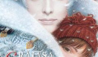 Cartea Craiasa Zapezii – Hans Christian Andersen (download, pret, reducere)