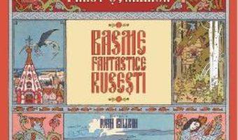 Cartea Pana lui Finist Soimanul. Basme fantastice rusesti (download, pret, reducere)