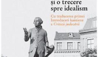 Cartea Doua introduceri si o trecere spre idealism – Constantin Noica (download, pret, reducere)