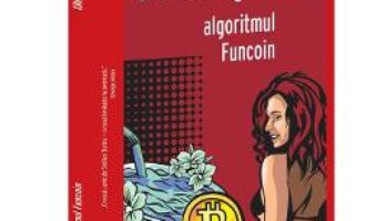 Cartea Algoritmul Funcoin – Stelian Turlea (download, pret, reducere)