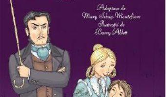 Cartea David Copperfield – Charles Dickens, Mary Sebag-Montefiore (download, pret, reducere)
