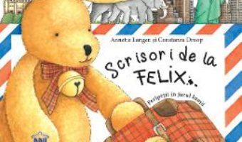 Cartea Scrisori de la Felix – Annette Langen (download, pret, reducere)