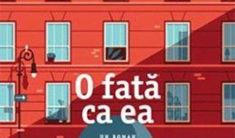 Cartea O fata ca ea – Marc Levy (download, pret, reducere)