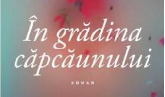 Cartea In gradina capcaunului – Leila Slimani (download, pret, reducere)
