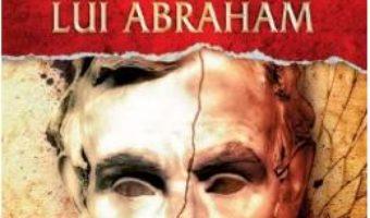 Cartea Testamentul lui Abraham – Igor Bergler (download, pret, reducere)