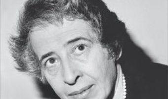 Cartea Ultimul interviu si alte convorbiri – Hannah Arendt (download, pret, reducere)