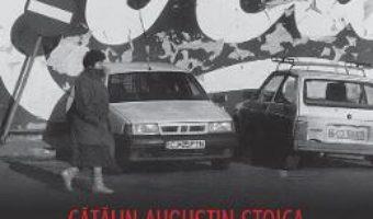 Cartea Romania continua – Catalin Augustin Stoica (download, pret, reducere)