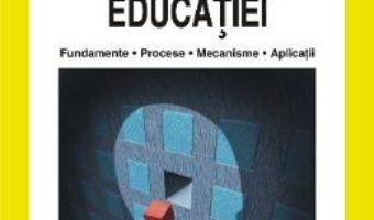 Cartea Psihologia educatiei. Fundamente. Procese. Mecanisme. Aplicatii – Ioan Neacsu (download, pret, reducere)
