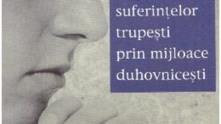 Cartea Alinarea suferintelor trupesti prin mijloace duhovnicesti – Konstantin Zorin (download, pret, reducere)