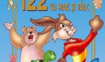 Cartea 122 de povesti cu haz si talc (download, pret, reducere)