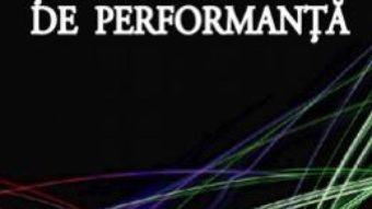 Cartea Cantul si vorbirea de performanta – Sorina Creanga (download, pret, reducere)