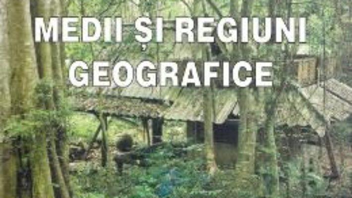Cartea Medii si regiuni geografice – Marian Marin, Ion Marin (download, pret, reducere)