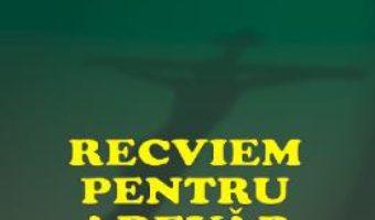 Cartea Recviem pentru adevar – Sergiu Nicolaescu (download, pret, reducere)