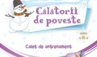 Cartea Portalul magic – Clasa 3 – Caiet de antrenament – Ana-Maria Palea (download, pret, reducere)