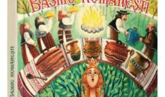 Cartea Basme romanesti (download, pret, reducere)