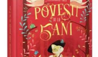 Cartea Frumoasele mele povesti de la 5 ani (download, pret, reducere)