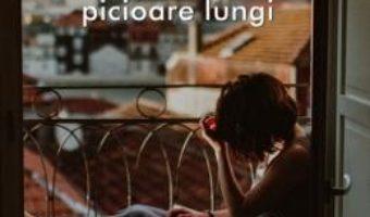 Cartea Dragostea are picioare lungi – Calina Bora (download, pret, reducere)