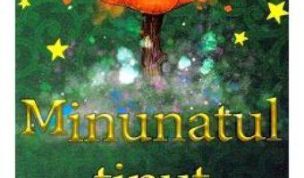 Cartea Minunatul tinut al lui Oz – L. Frank Baum (download, pret, reducere)