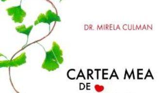 Cartea Cartea mea de diabet – Mirela Culman (download, pret, reducere)