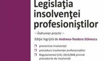 Cartea Legislatia insolventei profesionistilor ed.2018 (download, pret, reducere)