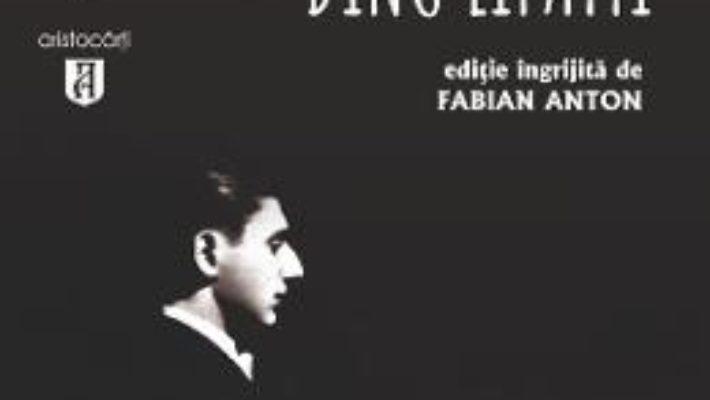 Cartea Alchimistul. Amintiri cu si despre Dinu Lipatti – Fabian Anton (download, pret, reducere)