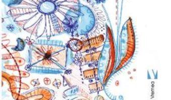 Cartea Ziua de maine s-a ascuns acum doua zile – Mara Dinu (download, pret, reducere)