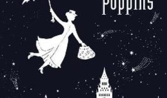 Cartea O mica plimbare cu Mary Poppins – Helene Druvert (download, pret, reducere)