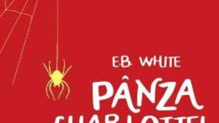 Cartea Panza Charlottei – E.B. White (download, pret, reducere)
