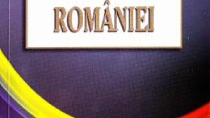 Cartea Constitutia Romaniei (download, pret, reducere)