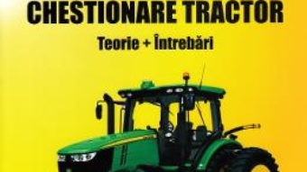 Cartea Chestionare tractor. Teorie + intrebari – Marius Stanculescu (download, pret, reducere)