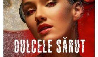 Cartea Dulcele sarut al mortii vol.2 – Raluca Butnariu (download, pret, reducere)