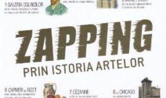 Cartea Zapping prin istoria artelor – Gerard Denizeau (download, pret, reducere)