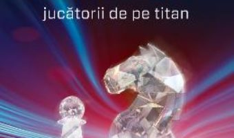 Cartea Jucatorii de pe Titan – Philip K. Dick (download, pret, reducere)