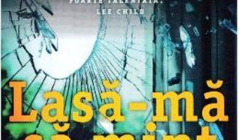 Cartea Lasa-ma sa mint – Clare Mackintosh (download, pret, reducere)