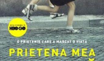 Cartea Prietena mea geniala – Elena Ferrante (download, pret, reducere)