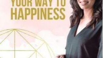 Cartea Write your way to happiness – Alexandra Badita (download, pret, reducere)