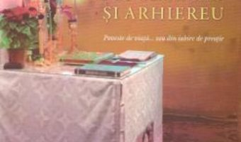 Cartea Intre Dumnezeu, poporul sau si arhiereu – Vatra Giorgica (download, pret, reducere)