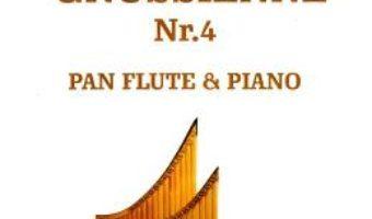 Cartea Gnossienne Nr. 4. Pentru nai si pian – Erik Satie (download, pret, reducere)