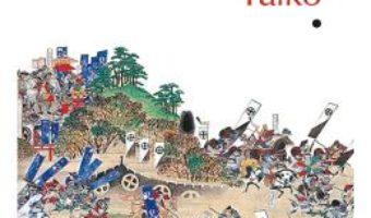 Cartea Taiko vol.1+2 – Eiji Yoshikawa (download, pret, reducere)