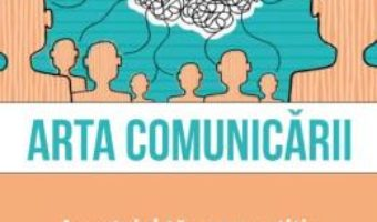 Cartea Arta comunicarii – Jim Stovall, Ray H. Hull (download, pret, reducere)