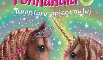 Cartea Printesele din Ponilandia. Aventura unicornului – Chloe Ryder (download, pret, reducere)