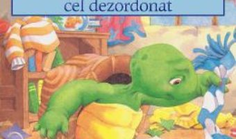 Cartea Franklin cel dezordonat – Paulette Bourgeois, Brenda Clark (download, pret, reducere)