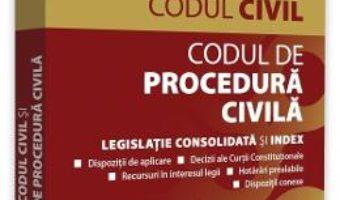 Cartea Codul civil si Codul de procedura civila: octombrie 2018 – Dan Lupascu (download, pret, reducere)