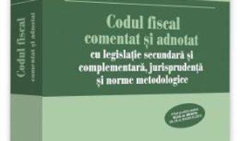 Cartea Codul fiscal comentat si adnotat 2018 – Emilian Duca (download, pret, reducere)